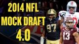 2014 NFL Mock Draft –4.0